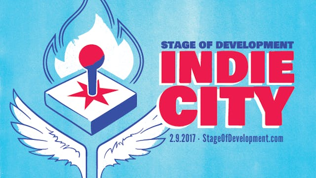 Stage of Development: Indie City (series)