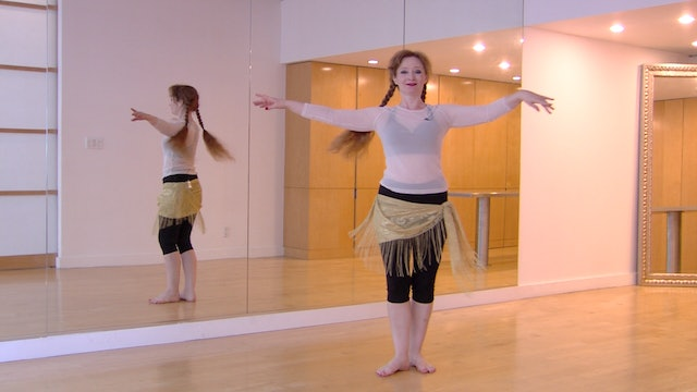 Orientation for Continuing Belly Dance Beginners Alignment & Placement Overview