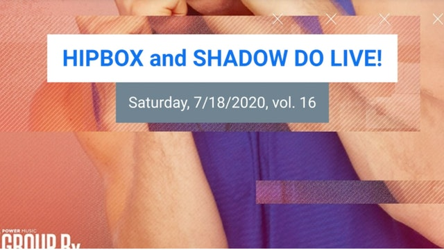 SHADOW DO_HIPBOX LIVE VOL 16!