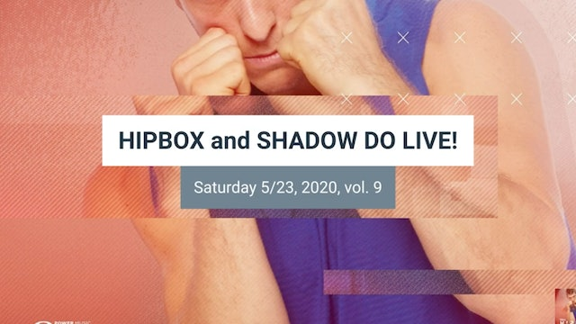 SHADOW DO_HIPBOX LIVE vol 9!