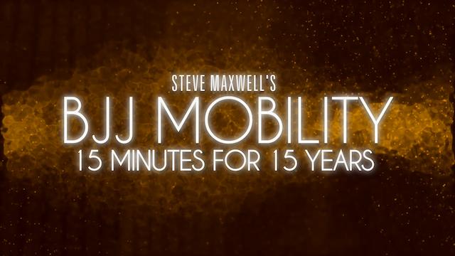Steve Maxwell's BJJ Mobility
