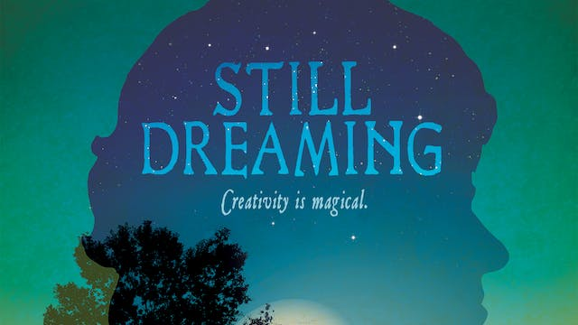 Still Dreaming Documentary Feature