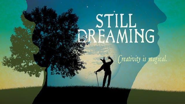 Still Dreaming DVD for Home Video