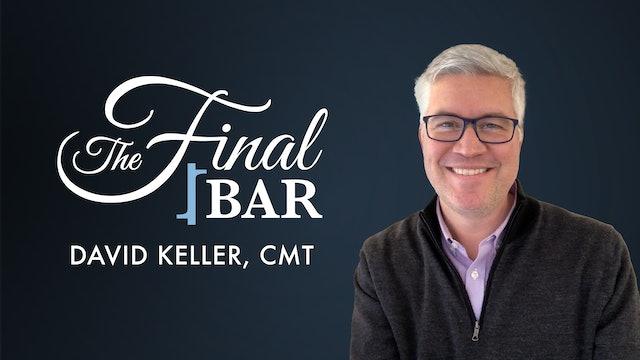 The Final Bar with David Keller, CMT