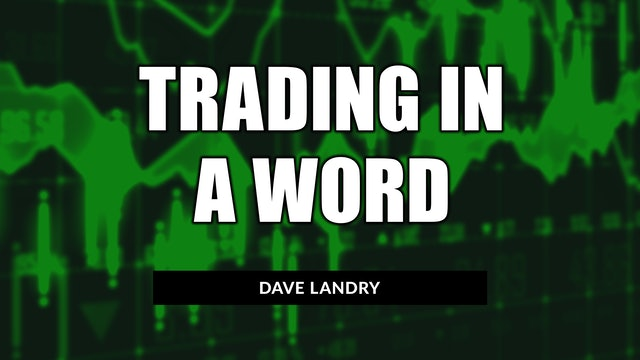 Trading In A Word | Dave Landry (11.11)