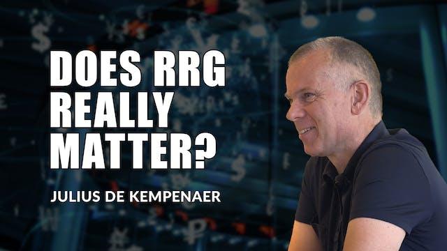 Does RRG Really Matter? | Julius de K...