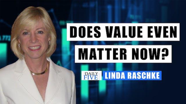 Does Value Even Matter Now? | Linda R...