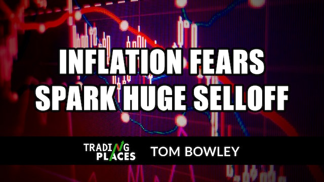Inflation Fears Spark Huge Selloff | Tom Bowley (05.13)
