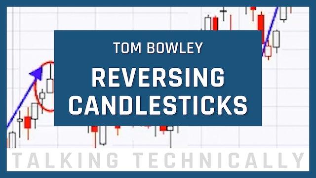 Reversing Candlesticks | Tom Bowley