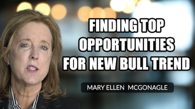 Finding Top Opportunities For New Bull Trend   Mary Ellen McGonagle (10.15)
