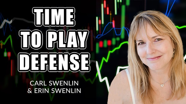 Time to Play Defense | Carl Swenlin & Erin Swenlin (03.08)