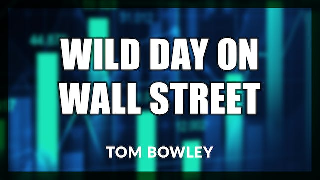 Wild Day on Wall Street Reminiscent o...