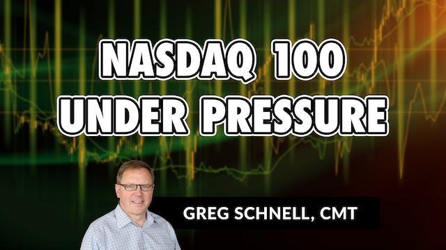 NASDAQ 100 Under Pressure | Greg Schn...