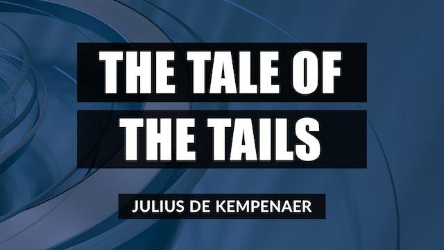 The Tale Of The Tails | Julius de Kempenaer (04.20)