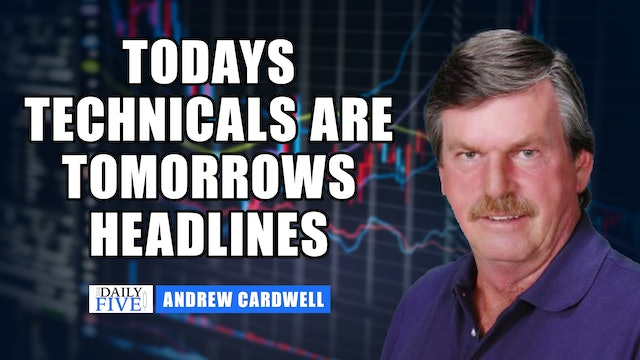 Today's Technicals Write Tomorrow's Headlines | Andrew Cardwell (10.06)
