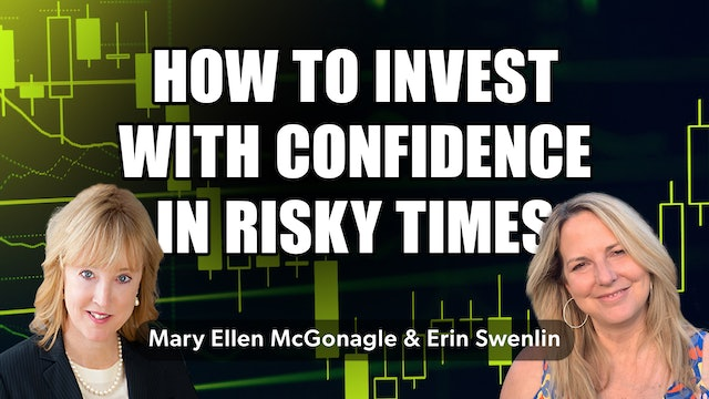 Invest With Confidence In Risky Times | Chartwise Women (10.07)