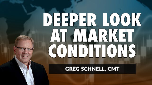 A Deeper Look At Market Conditions | ...
