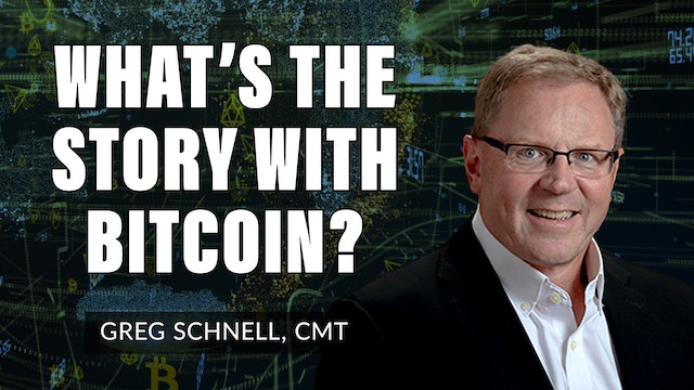What Is The Story With Bitcoin? Let's Take A Look!  |  Greg Schnell, CMT