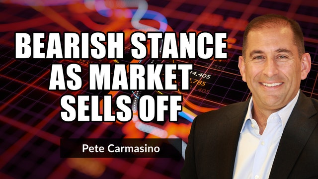 Bearish Stance In Stocks As The Market Sells Off | Pete Carmasino (10.04)