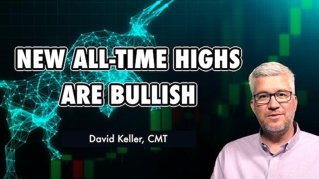 New All Time Highs Are Bullish | Davi...