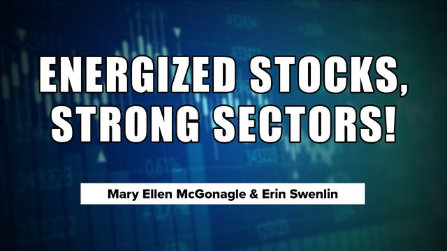 Energized Stocks, Strong Sectors! | E...