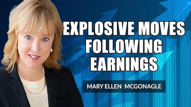 Explosive Moves Following Earnings! | Mary Ellen McGonagle (07.23)