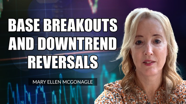 Base Breakouts And Downtrend Reversals   Mary Ellen McGonagle (10.22)