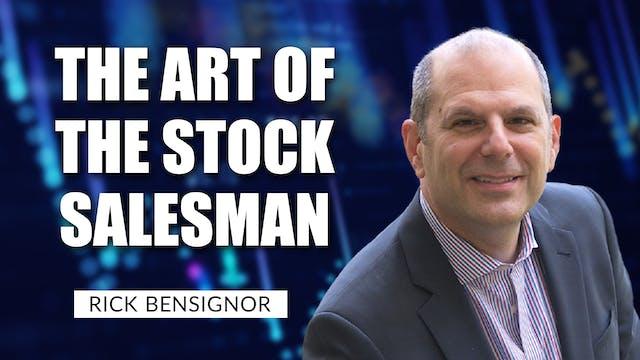 The Art Of The Stock Salesman | Rick ...