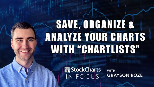 """Save, Organize & Analyze Your Charts w/ """"ChartLists""""   Grayson Roze"""