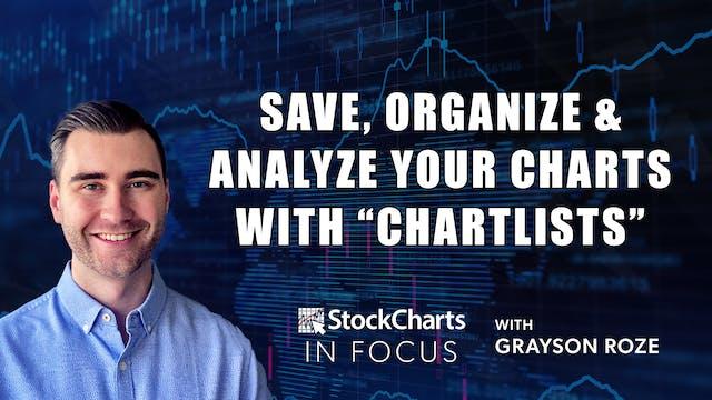 Save, Organize & Analyze Your Charts ...