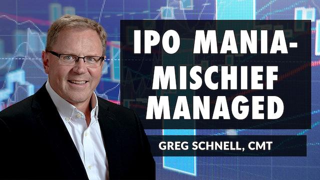 IPO Mania - Mischief Managed! | Greg Schnell, CMT