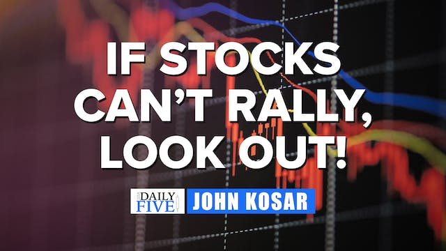 If Stocks Can't Rally, Look Out | Joh...