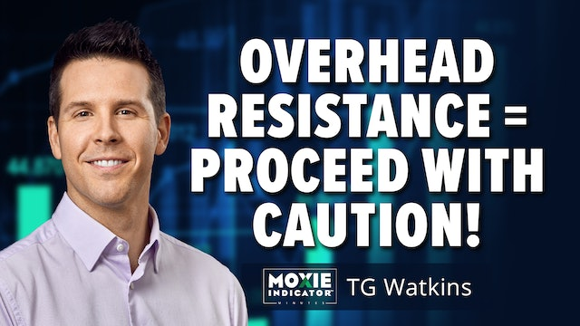 Overhead Resistance = Proceed With Caution I TG Watkins (10.08)