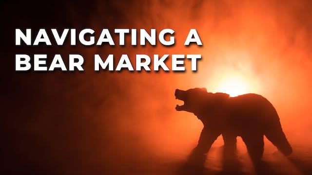 Navigating a Bear Market - A StockCha...