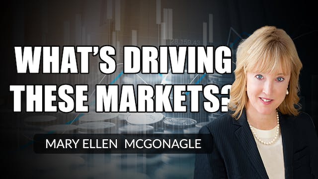 What's Driving These Markets? | Mary ...