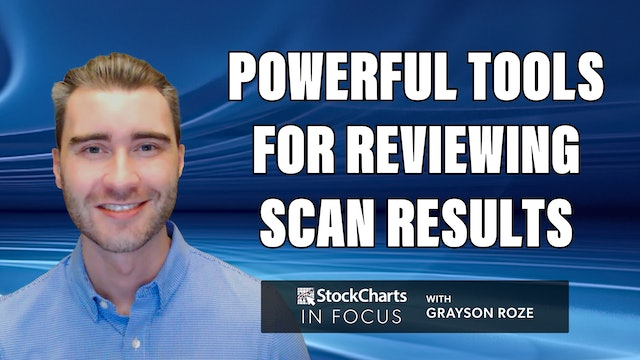 Tools For Reviewing Your Scan Results In SharpCharts & ACP   Grayson Roze