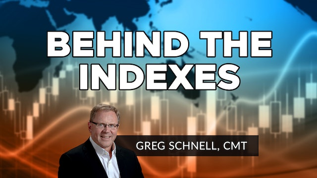 Behind The Indexes | Greg Schnell, CMT
