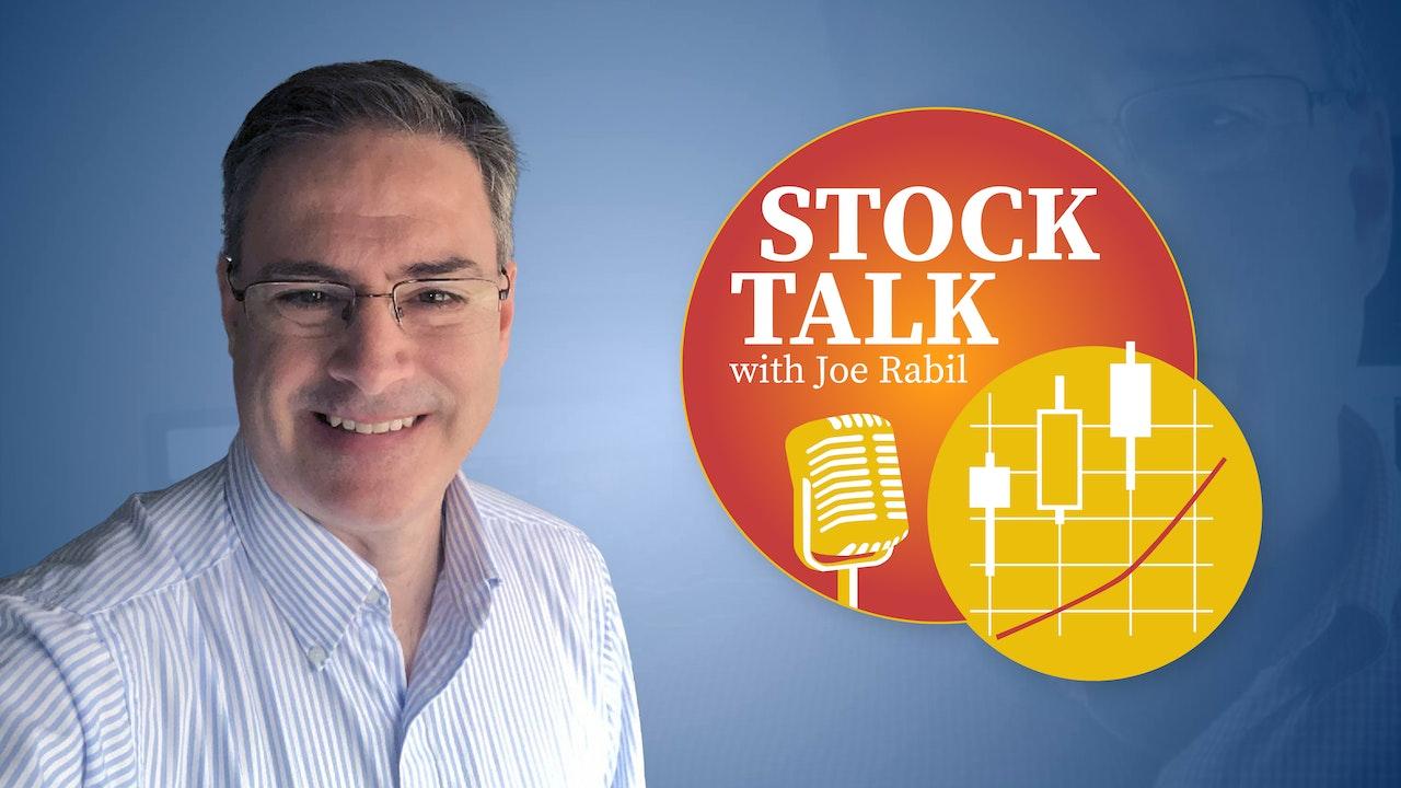 Stock Talk with Joe Rabil