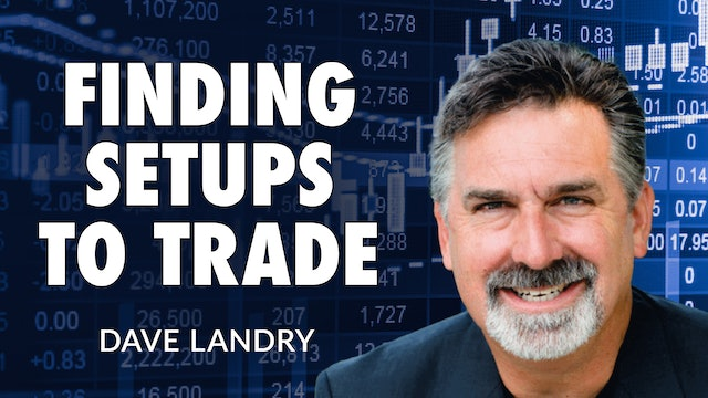 Identifying Stock Setups To Trade (And What To Do With Them!) | Dave Landry