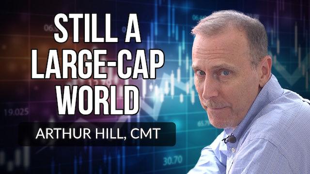 Still a Large-Cap World | Arthur Hill, CMT (08.26)