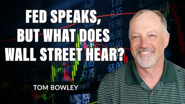 Fed Speaks, But What Does Wall Street...