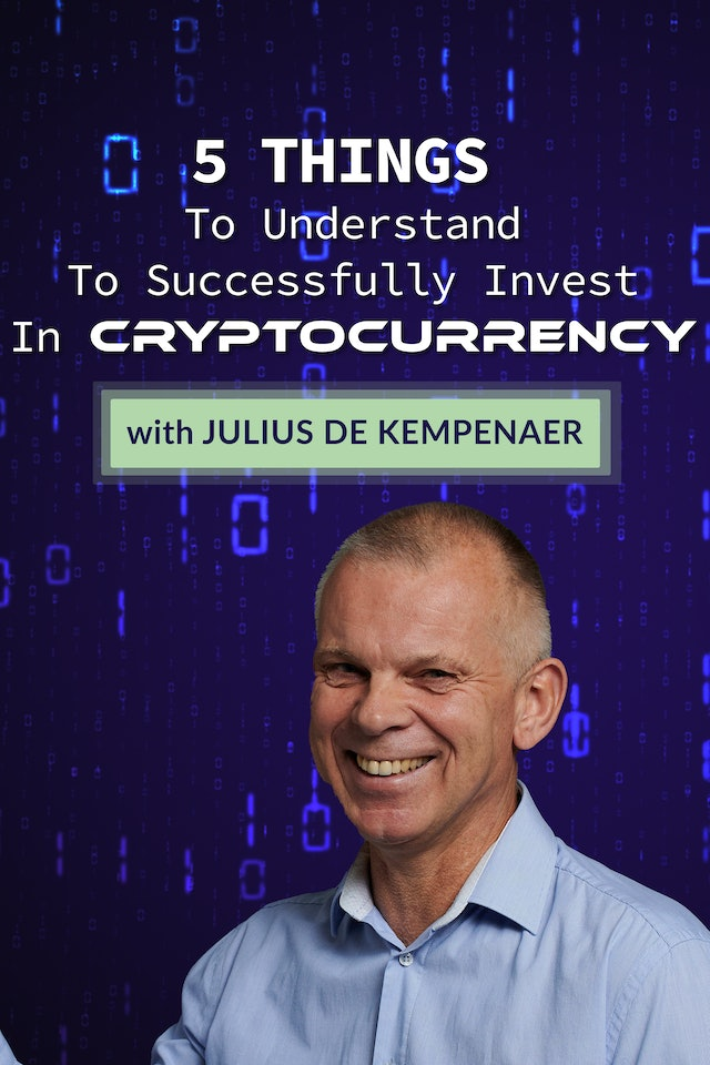 Five Things To Understand About Cryptocurrency   Julius de Kempenaer (08.27)