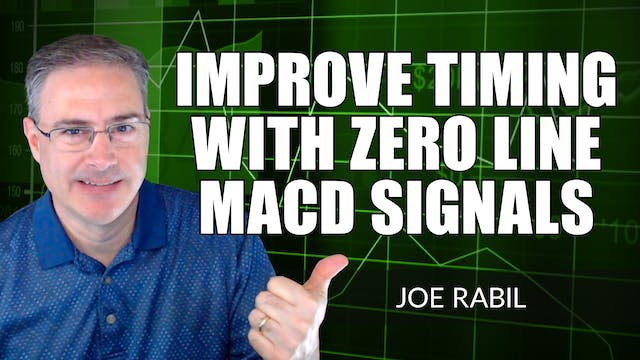 Improve Timing With Zero Line MACD Si...