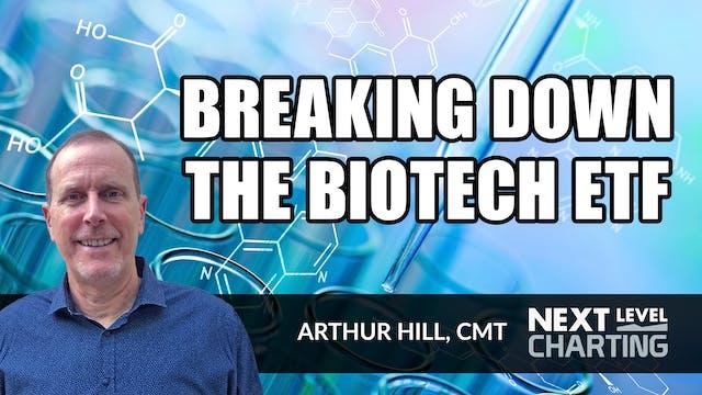 Breaking Down the Biotech ETF | Arthu...