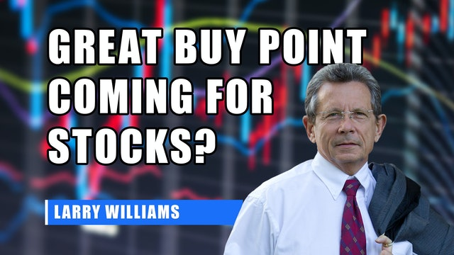 Great Buy Point Coming For Stocks? | Larry Williams Special (08.26)