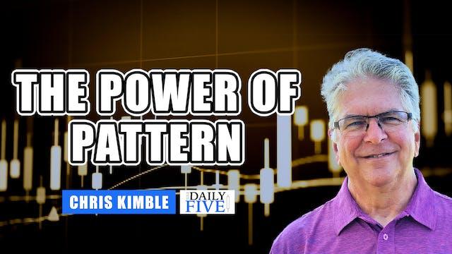 The Power Of Pattern | Chris Kimble (...