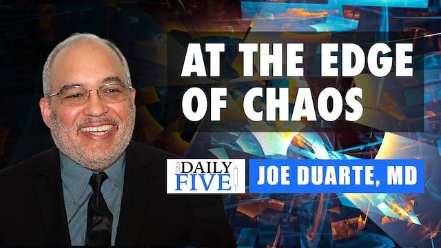 At the Edge of Chaos | Joe Duarte (03...
