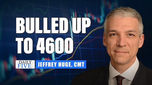 Bulled Up To 4600 | Jeff Huge (07.21)