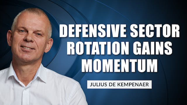 Defensive Sector Rotation Is Gatherin...
