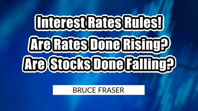 Interest Rates Rules! Rates Rising? S...